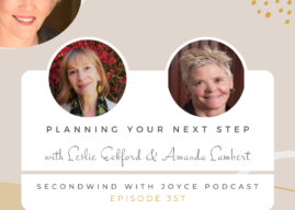 How to Age and Retire with an Open Mind: Joyce Buford's SecondWind Podcast